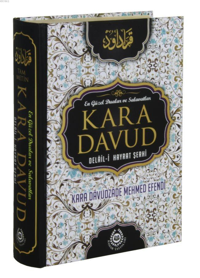 Kara Davud - Delalil-i Hayrat Şerhi; Tam Metin