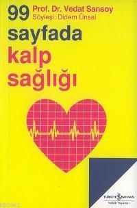 99 Sayfada Kalp Sağlığı; Söyleşi: Didem Ünsal