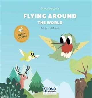 Flying Around The World (İngilizce Sesli)