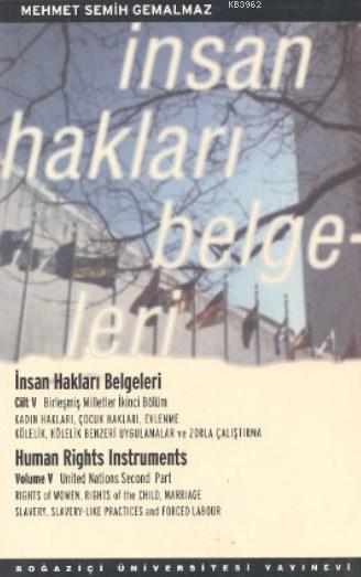 İnsan Hakları Belgeleri Cilt: 5; Birleşmiş Milletler İkinci Bölüm