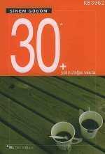30+yalnızlığa Veda