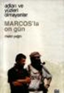 Adları ve Yüzleri Olmayanlar| Marcos La On Gün