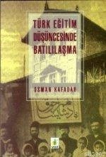 Türk Eğitim Düşüncesinde Batılılaşma