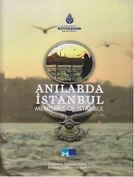 Anılarda İstanbul; Memories Of İstanbul