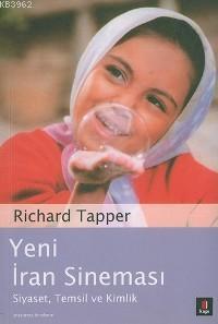 Yeni İran Sineması; Siyaset, Temsil ve Kimlik