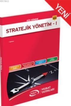 Stratejik Yönetim - I
