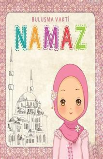 Namaz Kitabı - Kız; Namaz ve Dua Kart Hediyeli