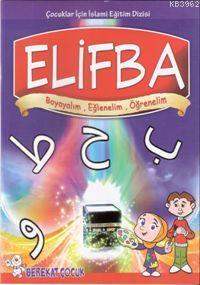 Elif Ba; Boyayalım Eğlenelim Öğrenelim