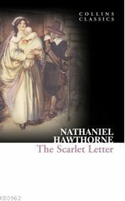 The Scarlet Letter; Collins Classics