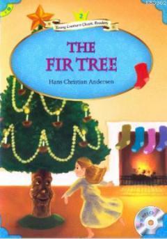 The Fir Tree + MP3 CD (YLCR-Level 2)