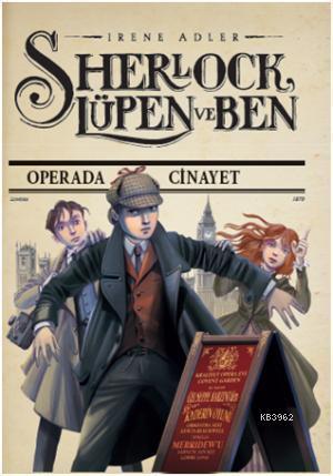Sherlock Lüpen ve Ben - Operada Cinayet