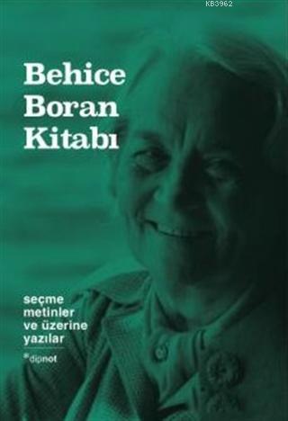 Behice Boran Kitabı - Seçme Metinler ve üzerine Yazılar (Ciltli)
