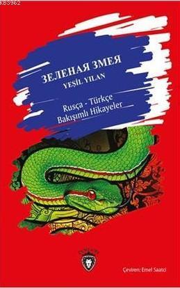 Yeşil Yılan Rusça Türkçe Bakışımlı Hikayeler