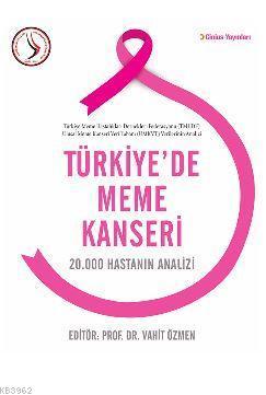 Türkiye'de Meme Kanseri; 20.000 Hastanın Analizi