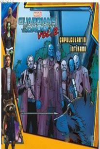 Marvel Guardians of the Galaxy: Çapulcular'ın İntikamı; Vol: 2