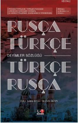 Rusça - Türkçe / Türkçe - Rusça Deyimler Sözlüğü
