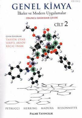 Genel Kimya Cilt 2; İlkeler ve Modern Uygulamalar