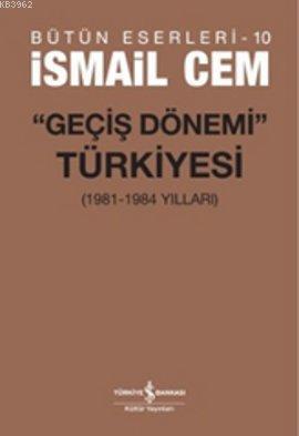 Geçiş Dönemi Türkiyesi; (1961-1984 Yılları)