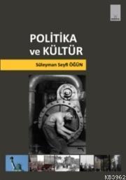 Politika ve Kültür