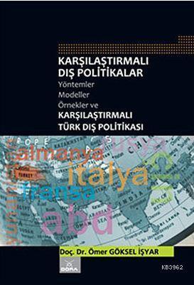 Karşılaştırmalı Dış Politikalar; Yöntemler-Modeller-Örnekler