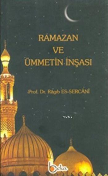 Ramazan ve Ümmetin İnşası