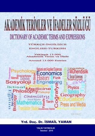 Akademik Terimler ve İfadeler Sözlüğü; Dictionary of Academic Terms and Expressions