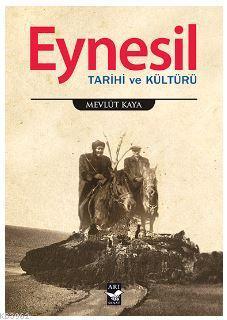 Eynesil; Tarihi ve Kültürü