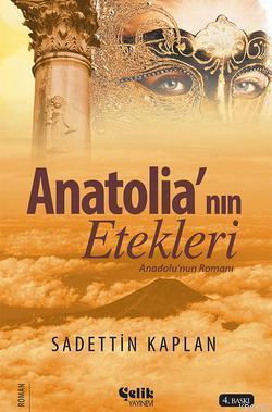 Anatolia'nın Etekleri; Anadolu'nun Romanı