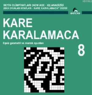 Kare Karalamaca 8; Eşsiz Geometri ve Mantık Oyunları