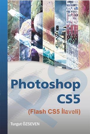 Photoshop CS5; Flash CS5 İlaveli