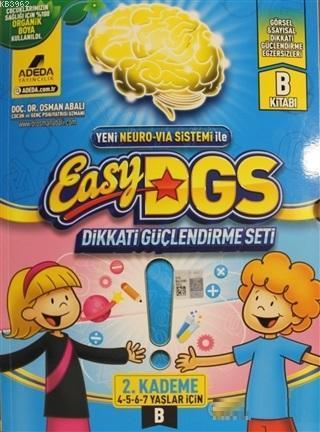 Easy DGS Dikkati Güçlendirme Seti (4 - 5 - 6 - 7 Yaşlar İçin) 2. Kademe B; Yeni Neuro-Via Sistemi İle