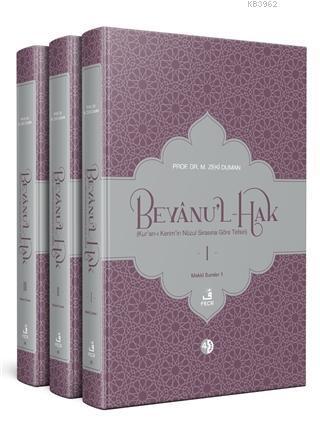 Beyanu'l-Hak (Kur'an-ı Kerim'in Nüzul Sırasına Göre Tefsiri)