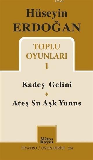 Hüseyin Erdoğan Toplu Oyunları - 1; Kardeş Gelini