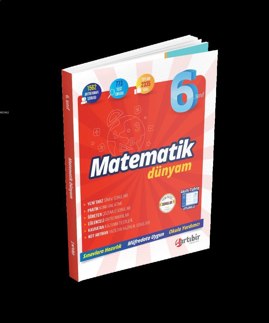 Artıbir Yayınları 6. Sınıf Matematik Dünyam Artıbir