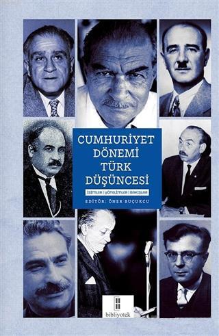 Cumhuriyet Dönemi Türk Düşüncesi; İsimler, Yönelimler, Bakışlar