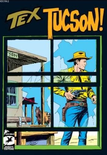 Tex Klasik Seri 22; Tucson Silah Kaçakçıları