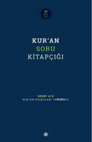 Kur'an Soru Kitapçığı; Hedef 610 - Kur'an Halkaları Yarışması