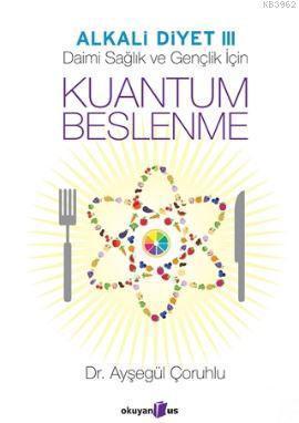 Kuantum Beslenme; Alkali Diyet 3