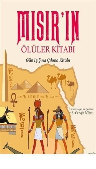 Mısır'ın Ölüler Kitabı Gün Işığına Çıkma Kitabı