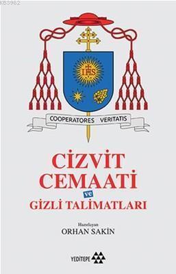 Cizvit Cemaati ve Gizli Talimatları