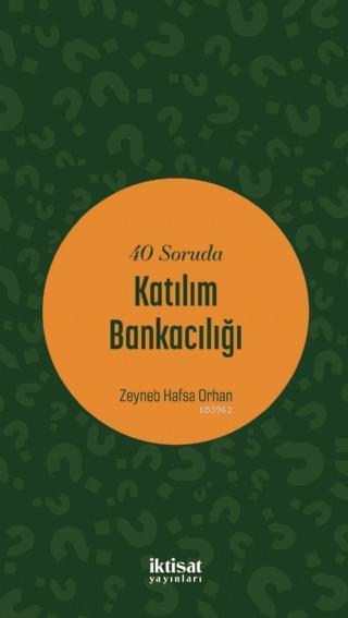 40 Soruda Katılım Bankacılığı