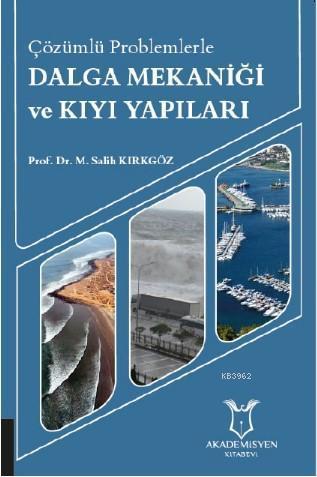 Dalga Mekaniği ve Kıyı Yapıları