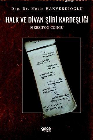 Halk ve Divan Şiiri Kardeşliği; Merzifon Cöngü