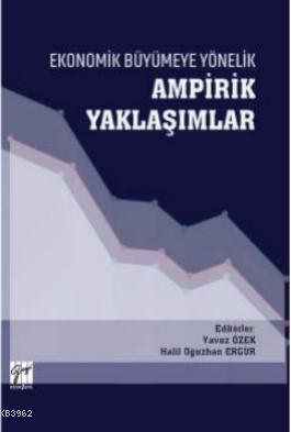 Ekonomik Büyümeye Yönelik Ampirik Yaklaşımlar