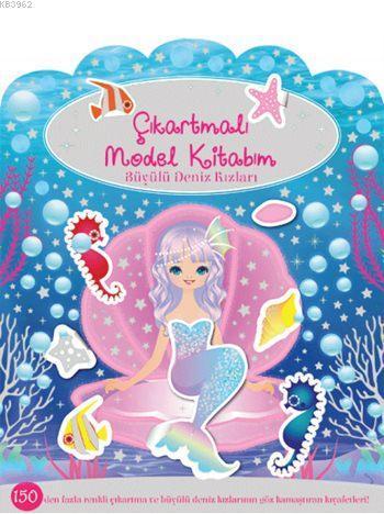 Büyülü Deniz Kızları; Çıkartmalı Model Kitabım Dizisi