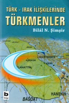 Türk-Irak İlişkilerinde Türkmenler