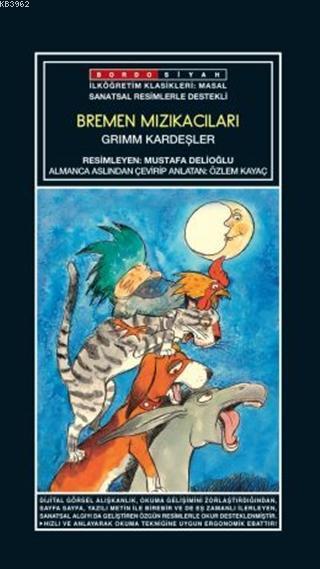 Sanatsal Resimli Bremen Mızıkacıları; Grimm Masalları