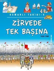 Zirvede Tek Başına; Osmanlı Tarihi, 9+ Yaş