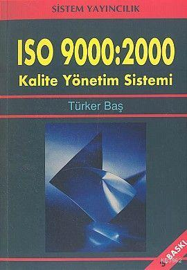 ISO 9000: 2000 Kalite Yönetim Sistemi