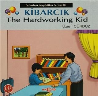 Kibarcık The Hardworking Kid; Behaviour Acquisition Series 03